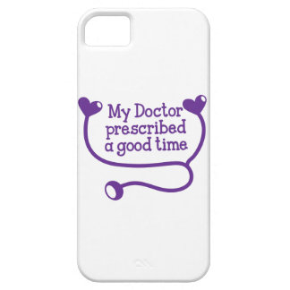 My Doctor Prescribed a good time with stethoscope iPhone SE/5/5s Case