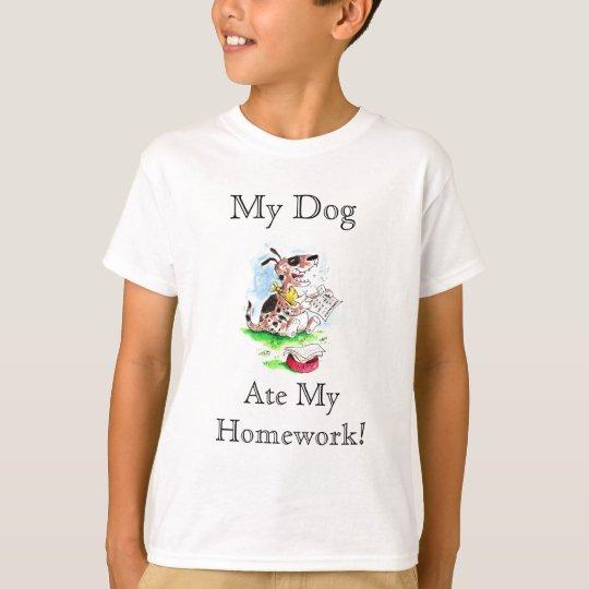 My Dog, Ate My Homework T Shirt