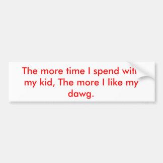 my dog car bumper sticker