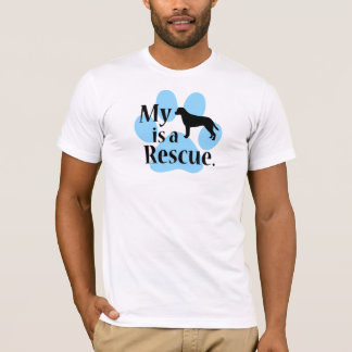 My Dog is a Resue T-Shirt