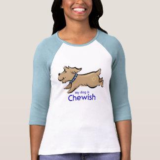My Dog Is Chewish Tees