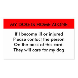 My dog is home alone contact card Double-Sided standard business cards (Pack of 100)