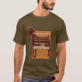 My dog is NOT a Mini Dobie! T-Shirt