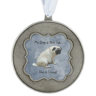 My Dog is Not Fat Pug Scalloped Pewter Christmas Ornament