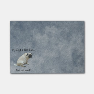 My Dog is Not Fat Pug Post-it® Notes