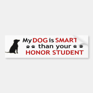 My Dog Is Smarter Bumper Stickers