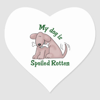 MY DOG IS SPOILED HEART STICKER