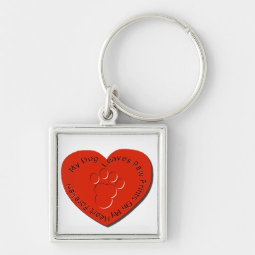 My Dog Leaves Paw Prints on my Heart Silver-Colored Square Keychain