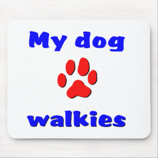 My dog loves walkies mouse pads