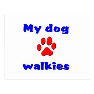 My dog loves walkies postcard