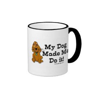 My Dog Made Me Do it! Ringer Mug