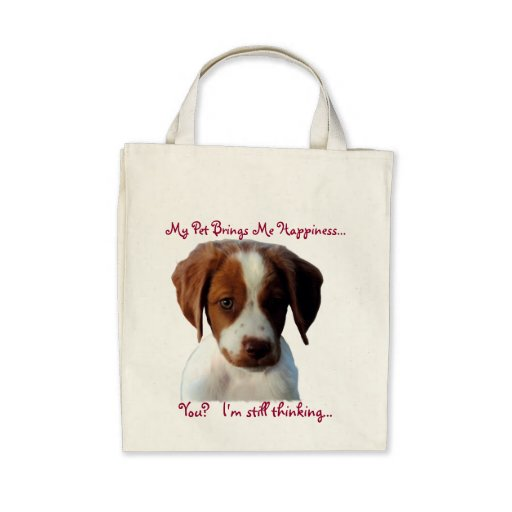 My Dog Makes Me Happy Bag