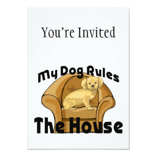 My Dog Rules The House 5x7 Paper Invitation Card