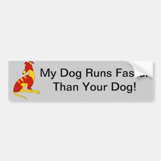 MY DOG RUNS FASTER THAN YOUR DOG - STICKER CAR BUMPER STICKER