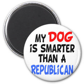 My Dog Smarter Than Republican Magnet