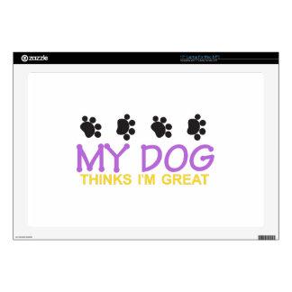 "My Dog Thinks Im Great 17"" Laptop Skins"