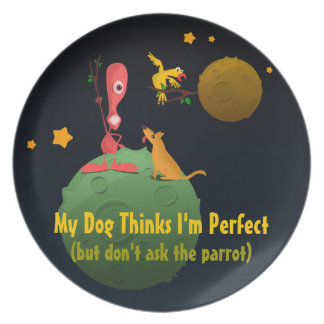 My Dog Thinks I'm Perfect Dinner Plate