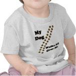 My Dog Walks All Over Me Shirt