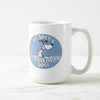MY DOG'S A DYSFUNCTIONAL DOG! CLASSIC WHITE COFFEE MUG