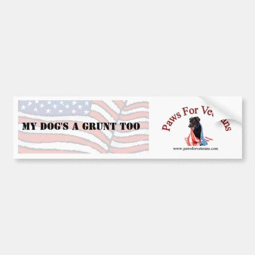 My dog's a grunt too bumper sticker car bumper sticker