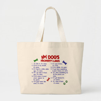 MY DOG'S Property Laws 2 Tote Bags