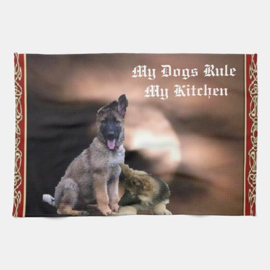 My Dogs Rule My Kitchen Kitchen Towel