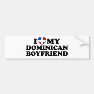 My Dominican Boyfriend Bumper Sticker