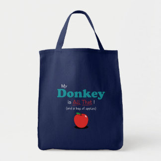 My Donkey is All That! Funny Donkey Grocery Tote Bag