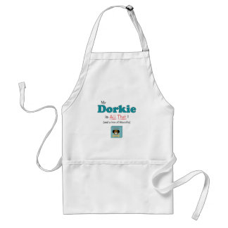 My Dorkie is All That! Adult Apron