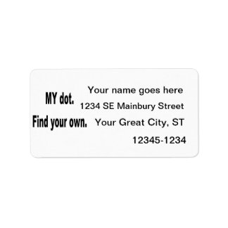 MY dot. Find your own! Corps marching band Address Label