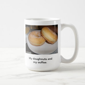 My Doughnuts And My Coffee Coffee Mug