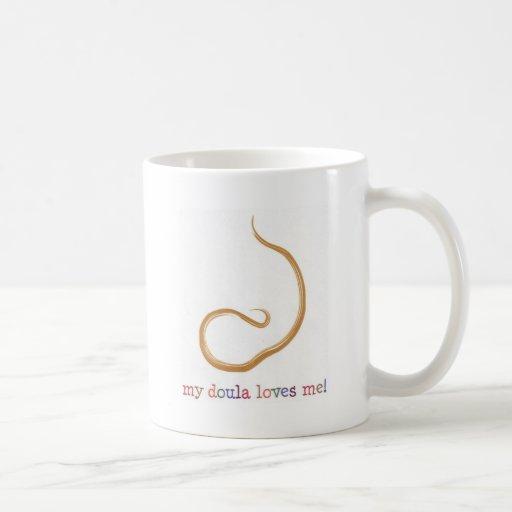 My Doula Loves Me! Coffee Mug