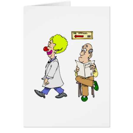 My Dr is a Clown Greeting Card