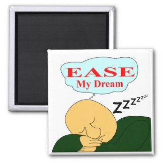My Dream - Square Magnet