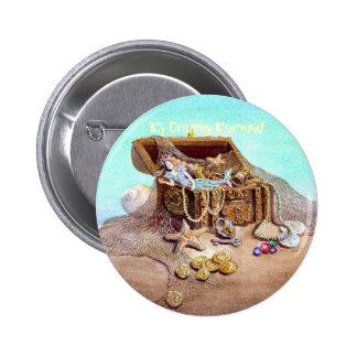 My Dreamy Mermaid Pinback Button