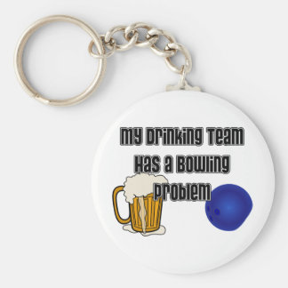 My Drinking Team Has A Bowling Problem Basic Round Button Keychain