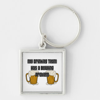 My Drinking Team Has A Bowling Problem Silver-Colored Square Keychain