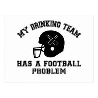 My Drinking Team Has A Football Problem Postcard