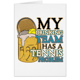 My Drinking Team has a Tennis Problem Card