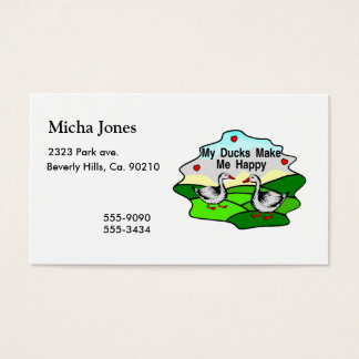 My Ducks Make Me Happy Business Card