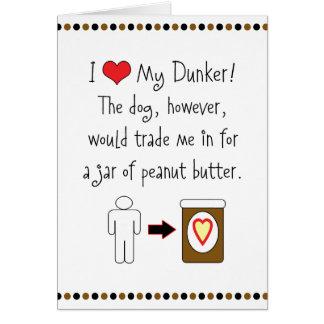 My Dunker Loves Peanut Butter Card