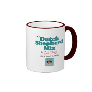 My Dutch Shepherd Mix is All That! Mugs