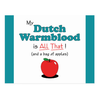 My Dutch Warmblood is All That! Funny Horse Post Cards