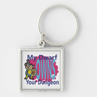 My Dwarf Owns Your Dungeon Silver-Colored Square Keychain
