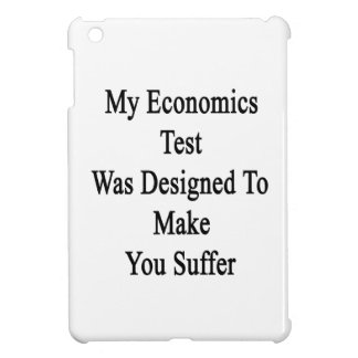 My Economics Test Was Designed To Make You Suffer. iPad Mini Covers