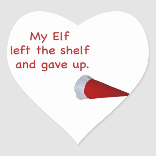 My Elf left the shelf and gave up Heart Stickers
