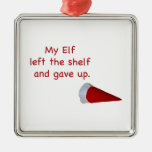 My Elf left the shelf and gave up Ornament