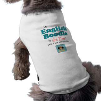 My English Boodle is All That! Doggie T Shirt