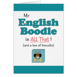 My English Boodle is All That! Greeting Cards