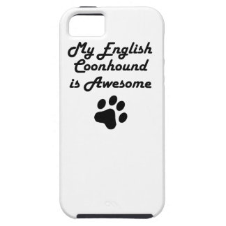 My English Coonhound Is Awesome Cover For iPhone 5/5S